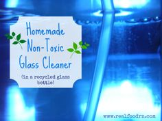 Homemade Non-toxic Glass Cleaner