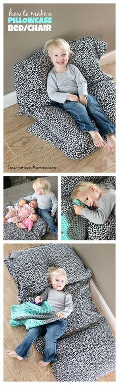 Pillowcase Bed/Chair - This bed/chair is inexpensive and so easy to make.  Your little one will love discovering just how many ways it can be used!