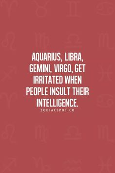 zodiacspot: More Zodiac Compatibility here I think everyone does, no matter the sign. Zodiac Mind, Aquarius Zodiac, Taurus, Libra Horoscope, Virgo Men, Astrology, Gemini Quotes, Zodiac Quotes, Gemini Facts