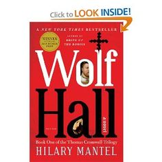 Wolf Hall: A Novel.  Nothing better than this has been written in the last few years.  Not even close.