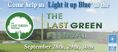 We'll be 'Lighting it up Blue' at The Last Green Festival in support of our team at the '2012 Greater Boston Walk Now for Autism Speaks' Sunday, Sept. 30th!  Come see us at The Last Green Festival September 28th, 29th, and 30th