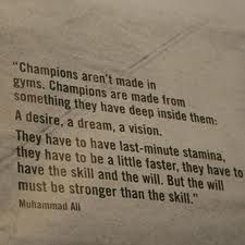 The Heart Of A Champion A Quote For Camerons White Board