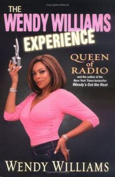 The Wendy Williams Experience by Williams, Wendy