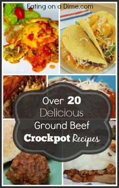 Over 20 Ground Beef Crockpot Recipes