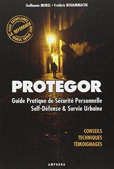 Protegor - Guide pratique de sécurité personnelle, self-d... https://www.amazon.fr/dp/2851807358/ref=cm_sw_r_pi_dp_x_2.PmybPQ5BEBF