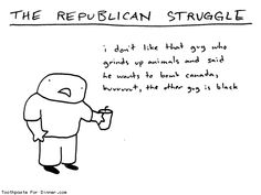 Comic by Toothpaste For Dinner: the republican struggle