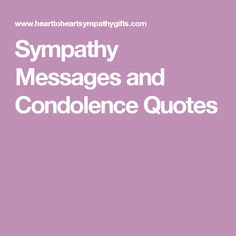 Sympathy Messages and Condolence Quotes