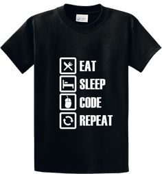 Quality Hoodies and tees..Click here http://zapbest2.myshopify.com/collections/funny/products/eat-sleep-code-repeat Made just for you! Printed in USA Fast Shipping! In Stock.