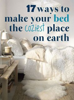 17 Ideas To Make Your Bed Comfy | http://www.diyideasbyyou.com/17-ideas-to-make-your-bed-comfy/