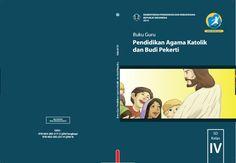 Download Gratis Buku Guru Pendidikan Agama Katolik dan Budi Pekerti Kelas 4 SD Kurikulum 2013 Format PDF