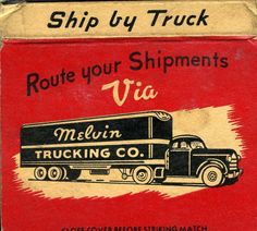 Melvin Trucking Company #Matchbook To Order Your Business' own branded #Matchbooks call 800.605.7331 or GoTo: www.GetMatches.com. Today!