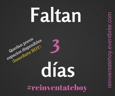 #Reinvéntatehoy Boletos disponibles en http://reinventatehoy.eventbrite.com
