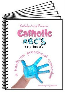 Catholic Preschool Curriculum for homeschoolers, co-ops, and other classrooms. I'm so excited about this book! :-)