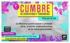 Cumbre de Creatividad y Tendencias 2016 - Gratuito - Julio 2016 2016 Trends, Creativity, Palermo
