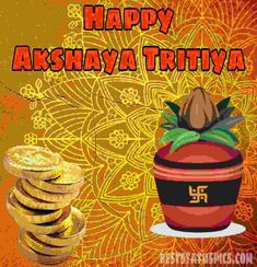 Happy Akshaya Tritiya Images, Wishes, Quotes, SMS Happy Akshaya Tritiya Images, Lion Quotes, Good Morning Messages, Wishes Images, Nepal, Pictures, Photos, Community, India