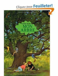 Mon arbre - Gerda Muller, l'auteur, Yves-Marie Maquet - Amazon.fr - Livres
