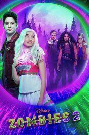 مشاهدة فيلم Z O M B I E S 2 2020 زومبيس 2 كامل ومترجم Disney Full Movies Zombie Disney Zombie 2