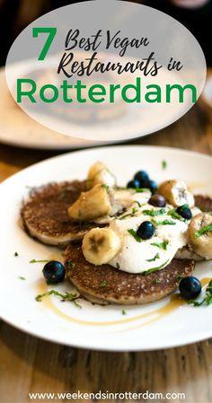 7 best vegan restaurants in Rotterdam