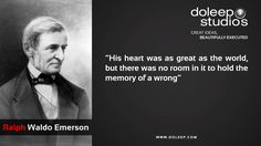 """""""His heart was as great as the world, but there was no room in it to hold the memory of a wrong""""  #business #entrepreneur #fortune #leadership #CEO #achievement #greatideas #quote #vision #foresight #success #quality #motivation #inspiration #inspirationalquotes #domore #dubai#abudhabi #uae www.doleep.com"""