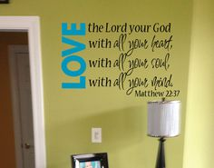 write on old window: Matthew 22:37 Love the Lord your God with all your heart soul and mind via Etsy