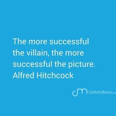 We all have villains, they drive you to overcome. #hitchcock #directorslife