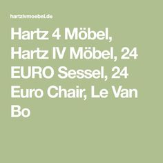 hartz 4 mobel hartz iv mobel 24 euro sessel 24 euro chair