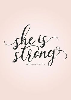 She is strong - Proverbs She is clothed with strength and dignity; she can laugh at the days to come. Proverbs Without a doubt, God gives Christian woman strength. God wants us to be feminine warriors who rise up under pressure and adversity. Bible Verses Quotes, Bible Scriptures, Faith Quotes, Bible Quotes For Women, Bible Verses For Strength, Bible Verse Tattoos, Bible Versus About Strength, Short Bible Verses, Motivational Bible Verses