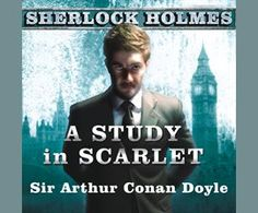 A Study in Scarlet / Sir Arthur Conan Doyle