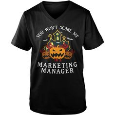 You Won't Scare Me I'm Marketing Manager Tee #gift #ideas #Popular #Everything #Videos #Shop #Animals #pets #Architecture #Art #Cars #motorcycles #Celebrities #DIY #crafts #Design #Education #Entertainment #Food #drink #Gardening #Geek #Hair #beauty #Health #fitness #History #Holidays #events #Home decor #Humor #Illustrations #posters #Kids #parenting #Men #Outdoors #Photography #Products #Quotes #Science #nature #Sports #Tattoos #Technology #Travel #Weddings #Women