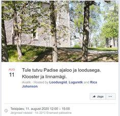 Tule tutvu Padise ajaloo ja loodusega. Klooster ja linnamägi. Avalik · Hosted by Loodusgiid, Luguretk and Rica Johanson Advertising Ads, Facebook Sign Up, Tuesday, Plants, Plant, Planets
