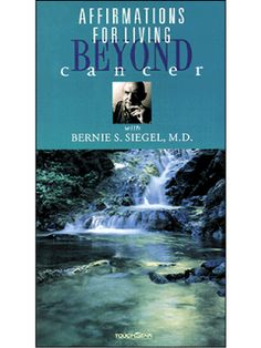 Affirmations for Living Beyond Cancer  by Bernie Siegel, M.D.    Bernie's video combines gorgeous nature scenes and soothing music with simple but powerful affirmations, printed out at the bottom of the screen, to create a soothing, healing, inspired state of mind - perfect if external images help spark your internal ones. (30 min.) #breastcancer