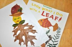 """Look What I Did with a Leaf"" This is a book to inspire different shapes, leaf animals, leaf people, and leaf arts / crafts all with leaves.  Great preschool, pre-k, or kindergarten activity for the changing season to Autumn or Fall."