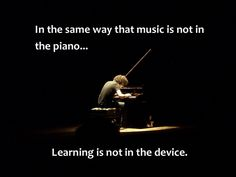 learning isn't about the device