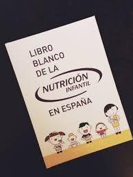 Acceso gratuito. Libro blanco de la nutrición infantil en España.