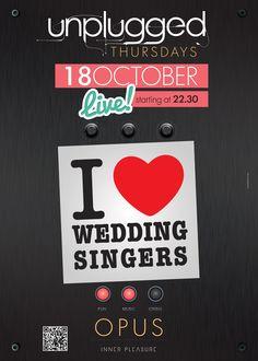 I Love Wedding Singers Live @ Opus