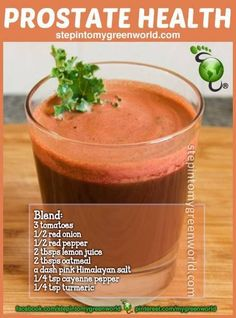 This juice sounds yummy and it's good for the prostate apparently. lol