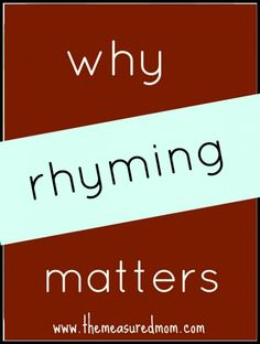 Why Is Rhyming Important? - One of the best predictors of how well a kindergartner will learn to read is how well she knows her nursery rhymes