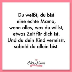 family quotes Du weit, du bist eine echte Mama, we - quotes Short Family Quotes, Happy Family Quotes, Quotes For Kids, Real Life Quotes, New Quotes, Funny Quotes, Inspirational Life Lessons, Inspirational Quotes, Bid Day