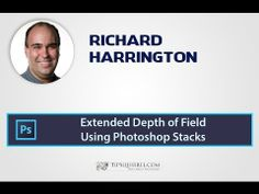 Extended Depth of Field Using Photoshop Stacks - Rich Harrington -- great for macro photography that wants the whole subject in focus
