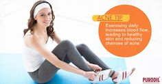 #AcneTip : #Exercise helps nourish #skin cells and keep them vital.  #SkinCare #HealthySkin