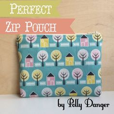 Perfect Zip Pouch | Polly Danger