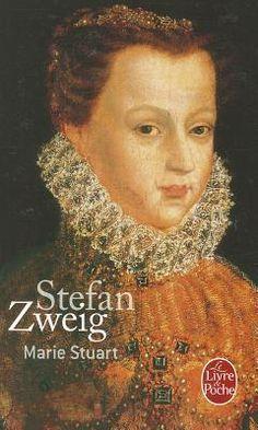 Marie Stuart -  Stefan Zweig