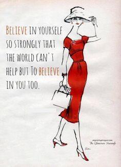 Believe is yourself... #Personal Leadership #Women