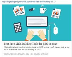 http://digitalagencynetwork.com/best-free-link-building-tools-for-seo-in-2017/
