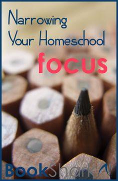 Narrowing Your Homeschool Focus