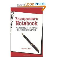 Entrepreneur's Notebook: Practical Advice for Starting a New Business Venture [Paperback].  List Price: $15.95  Savings: $5.00 (31%)