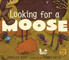 Looking for a Moose - my littles love this library favorite