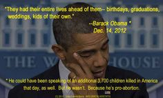 Obama - most pro-abortion president ever.