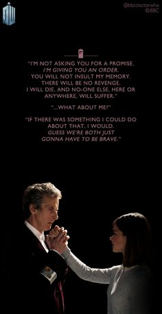 Clara and Twelve. Quote. This part shattered my hearts.                                                                                                                                                                                 More