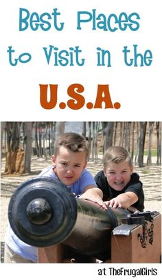 Best Places to Visit in the U.S.A.! ~ from TheFrugalGirls.com ~ get Insider Travel Tips for the best vacation spots for your next family road trip or favorite vacation destinations! #vacations #usa #thefrugalgirls